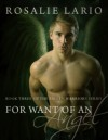 For Want of an Angel - Rosalie Lario