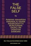 The False Self - Ramana Maharshi, Sri Nisargadatta Maharaj, Vasistha
