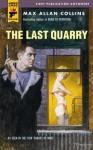 The Last Quarry - Max Allan Collins