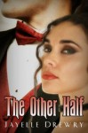 The Other Half - Jayelle Drewry