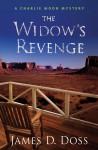 The Widow's Revenge - James D. Doss