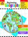 Beginning Geography, Grades K-2 - Evan-Moor Educational Publishers