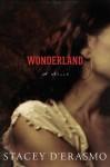 Wonderland - Stacey D'Erasmo