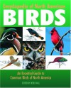 Encyclopedia of North American Birds: An Essential Guide to Common Birds of North America - Derek Hall