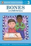 Bones and the Math Test Mystery (#6) - David A. Adler, Barbara Johansen Newman, Barbara Newman