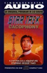 Cacophony: A Captain Sulu Adventure (Star Trek) - Peter David, George Takei