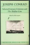 Joseph Conrad: Selected Literary Criticism and the Shadow-Line - Allan Ingram