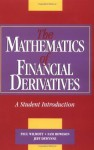 The Mathematics of Financial Derivatives: A Student Introduction - Paul Wilmott, Sam Howison, Jeff Dewynne