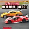 Speeding! Mechanical Energy - Emma Carlson Berne