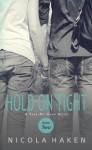 Hold On Tight - Nicola Haken