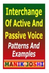 Interchange of Active and Passive Voice: Patterns and Examples - Zondervan Publishing