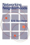 Networking Neighborhoods - Eric Van Hove