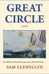 Great Circle - Sam Llewellyn