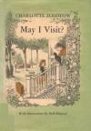 May I Visit? - Charlotte Zolotow, Erik Blegvad