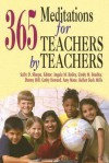 365 Meditations for Teachers by Teachers - Sally Sharpe, Abingdon Press