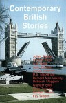Contemporary British Stories - Julian Barnes, A.S. Byatt, Graham Swift, Rose Tremain, William Boyd, Fay Weldon, Bernard MacLaverty, William Trevor, Jane Gardam, Deborah Moggach, James Kelman, Karen Hewitt, D.S. Mackenzie