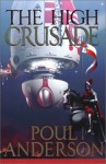 The High Crusade: N/A - Poul Anderson