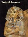 Tutankhamen - Christiane Desroches-Noblecourt, F.L. Kenett, Sarwat Okasha
