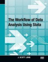The Workflow of Data Analysis Using Stata - J. Scott Long