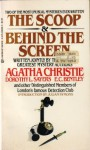 The Scoop & Behind the Screen - Dorothy L. Sayers, E.C. Bentley, Detection Club, Agatha Christie