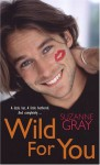 Wild For You - Suzanna Gray