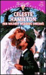 Her Wildest Wedding Dreams - Celeste Hamilton