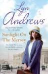 Sunlight on the Mersey - Lyn Andrews