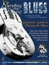 Everything about Playing the Blues [With Play-Along CD with 12 Jam Tracks] - Wilbur M. Savidge, Randy Lee Vradenburg