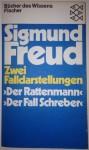 """Zwei Falldarstellungen. """"Der Rattenmann"""" """"Der Fall Schreber"""" - Sigmund Freud"""