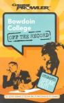 Bowdoin College - Derrick S. Wong, Adam Burns, Omid Gohari