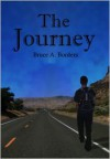 The Journey - Bruce A. Borders