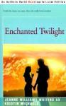 Enchanged Twilight - Jeanne Williams, Kristin Michaels