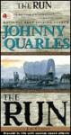 The Run - Johnny Quarles