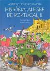 História Alegre de Portugal II - António Gomes de Almeida, Artur Correia