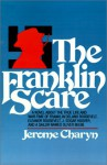 The Franklin Scare - Jerome Charyn