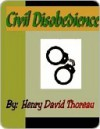 Civil Disobedience and Other Essays (Collected Essays) - Henry David Thoreau