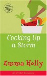 Cooking up a Storm - Emma Holly