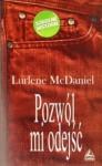 Pozwól mi odejść - Lurlene McDaniel