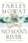 No Man's River - Farley Mowat