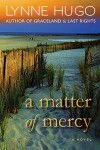 A Matter of Mercy - Lynne Hugo