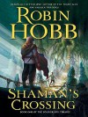 Shaman's Crossing (Soldier Son, #1) - Robin Hobb
