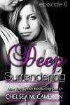 Deep Surrendering: Episode 6 - Chelsea M. Cameron