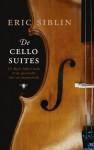 De Cellosuites - Eric Siblin, Frits van der Waa