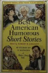 The Best American Humorous Short Stories - Alexander Jessup, George William Curtis, Edward Everett Hale, Oliver Wendell Holmes Sr., Richard Malcolm Johnston, Mark Twain, H.C. Bunner, Frank R. Stockton, Harry Stillwell Edwards, Bret Harte, O. Henry, George Randolph Chester, George Pope Morris, Grace MacGowan Co