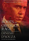 The Roots of Obama's Rage (Audio) - Dinesh D'Souza