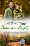 Running on Empty - Ruth Logan Herne