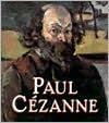 Paul Cezanne - Karen Wilkin