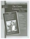The Clown Costume Mystery Teacher Resource Guide - Eleanor Robins