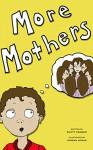 More Mothers (children's bedtime story) - Scott Cramer, Jordan Novak