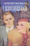 The Price Was High: Volume Two Of the Last Uncollected Stories of F. Scott Fitzgerald - F. Scott Fitzgerald, Matthew J. Bruccoli
